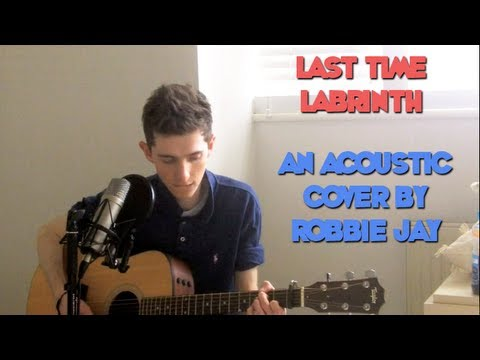 Last Time - Labrinth (Acoustic Cover) Music Videos