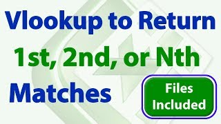 Vlookup to Return 1st, 2nd, 3rd, Nth Matches from a List in Excel