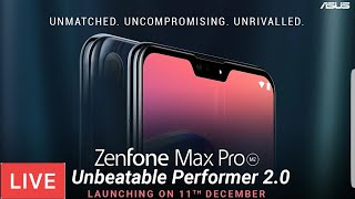 Asus Zenfone Max Pro M2 Live Launch Event,Asus zenfone max M2 launch 11 Dec Launch
