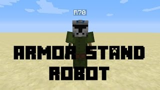Armor Stand Robot Version 1.0