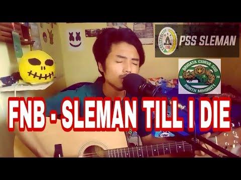 FNB - Sleman Till I Die Cover