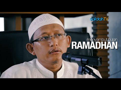 Kajian Islam: Menyambut Bulan Ramadhan - Ustadz Badru Salam, Lc