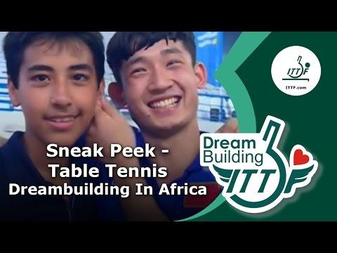 A Sneak Peek Table Tennis DreamBuilding in Africa
