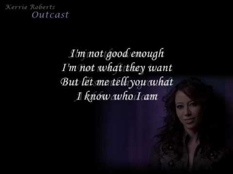 Kerrie Roberts - Outcast (HQ with Lyrics)