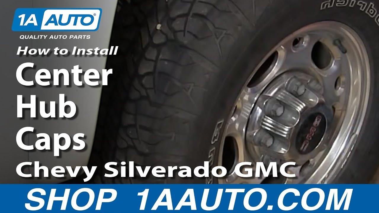 How To Install Center Hub Caps On Chevy Silverado Gmc