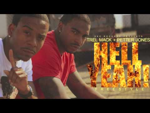 Trel Mack ft Petter Jones Hell Yeah!! (freestyle)