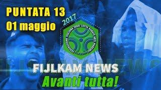 FIJLKAM NEWS 13 - Avanti tutta