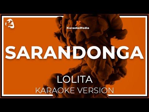 Lolita - Sarandonga (Karaoke)