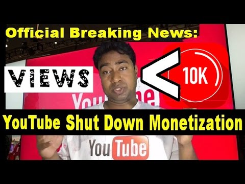 YouTube News :Now Minimum Channel Views 10k + to Monetize Videos with ads