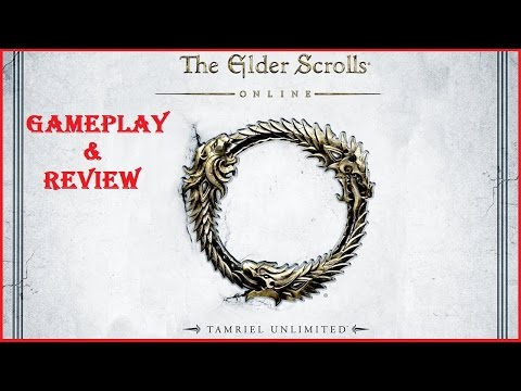 The Elder Scrolls Online: Tamriel Unlimited Gameplay and Review (1080p 60fps)