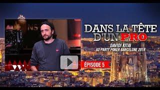 Dans la Tête d'un Pro : Davidi Kitai au partypoker MILLIONS Barcelone 2018 (5)