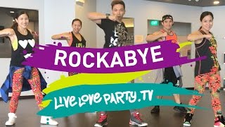 Rockabye | Live Love Party | Zumba® Fitness