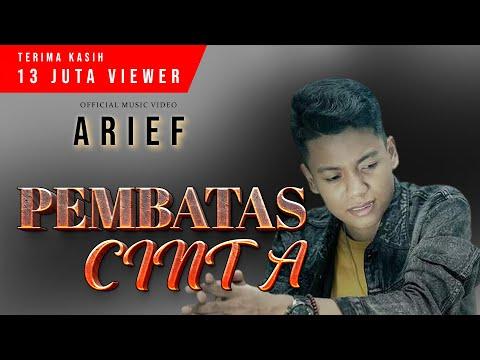 Download Lagu ARIEF - PEMBATAS CINTA   Maafkanlah Sayang Bukan Kutak Cinta (   ) TERBARU 2020.mp3