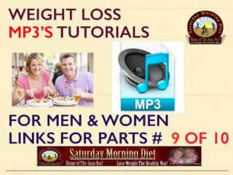 FREE MP3 Weight Loss eCourse Part # 9 Saturday Morning Diet