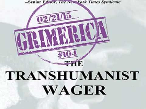 #104 Grimerica Talks Transhumanism with Zoltan Istvan