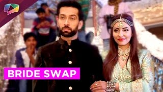 Ishqbaaz - Shivaay to do a bride swap in front of media