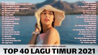 Download lagu LAGU TIMUR TERBAIK💛 [ Full Album ] Terpopuler 2021   Viral Di Tiktok   Jang Ganggu