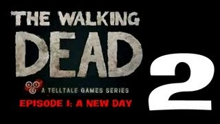 Let's Play The Walking Dead (Episode 1_ A New Day) - 02 - Welcome, Now GTFO!