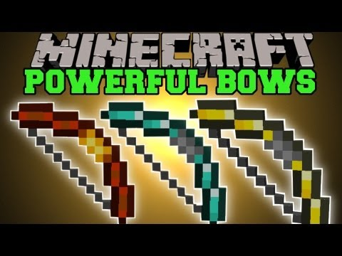 Minecraft : POWERFUL BOWS (MULTIPLE EPIC BOWS TO CHOOSE FROM!) More Bows Mod Showcase