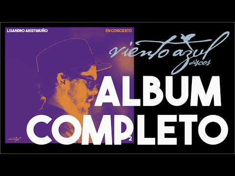 EN CONCIERTO 2 - LISANDRO ARISTIMUÑO (Álbum completo)