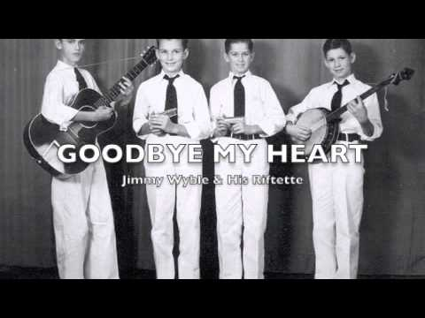 Jimmy Wyble&His Riftette-Goodbye My Heart