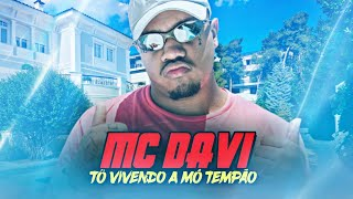 MC Davi - Tô Vivendo A Mó Tempão - DJay W