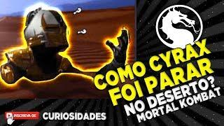 COMO CYRAX FOI PARAR NO DESERTO - MISTÉRIOS DOS CENÁRIOS DE MORTAL KOMBAT #2