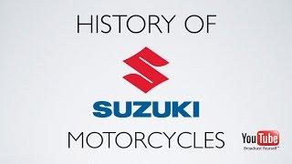 History of Suzuki Motorcycles