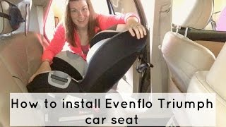 How to Install the Evenflo Triumph Car Seat - Rear facing