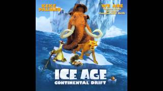 Ice Age: Continental Drift - We Are - Keke Palmer (Ice Age 4 Theme)