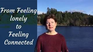 Feeling Lonely & Disconnected | Learn How to Connect (Easily)