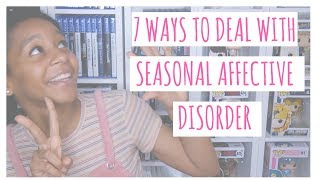 How I Deal With Seasonal Affective Disorder | VEDA Day 9