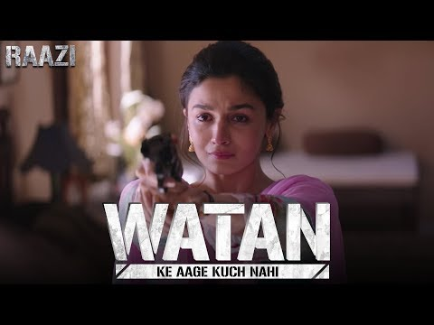 Watan ke aage kuch nahi | Raazi | Alia Bhatt | Meghna Gulzar | Releasing on 11th May thumbnail