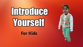 Introduce Yourself in English for School kids   Introduction for school children  About Yourself
