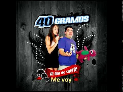 40 Gramos - Fuera De Mí