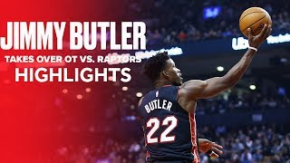 Jimmy Butler Takes Over OT vs. Toronto Raptors