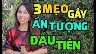 3 Mẹo Gây Ấn Tượng Đầu Tiên I LanBercu TV