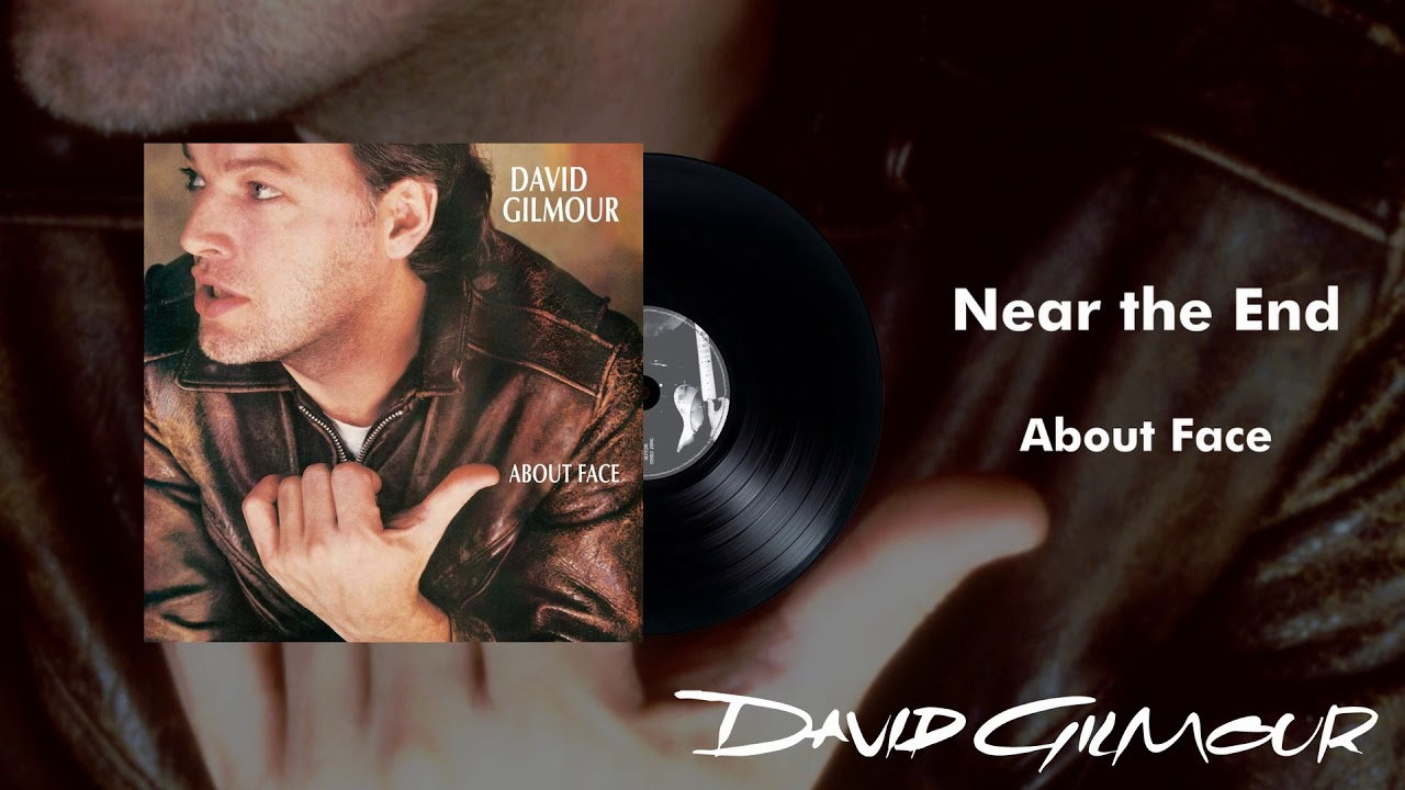 """David Gilmour - """"Near The End""""の音源を公開 2ndソロアルバム「About Face」(1984年発売)収録曲 thm Music info Clip"""
