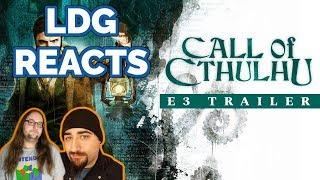 Call of Cthulhu E3 2018 Trailer | Reaction
