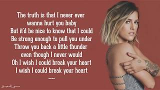 I Wish I Could Break Your Heart - Cassadee Pope (Lyrics)
