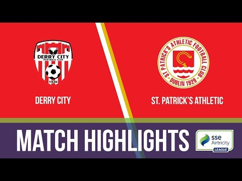 HIGHLIGHTS: Derry City 2-1 St. Patrick's Athletic
