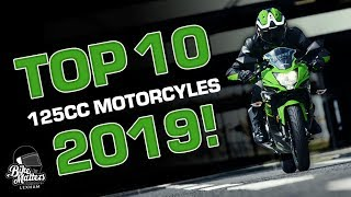 Top 10 125cc Motorcycles 2019 - Awesome bikes for learners on a CBT!