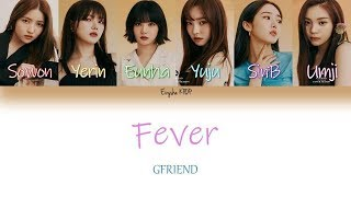 GFRIEND (여자친구) - Fever (열대야) (Han | Rom | Eng Color Coded Lyrics)