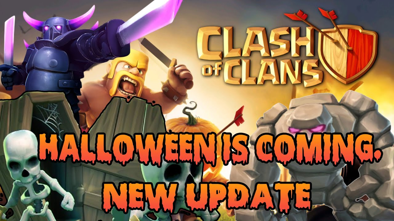 Clash Of Clans: Clash On! Halloween Update! - YouTube