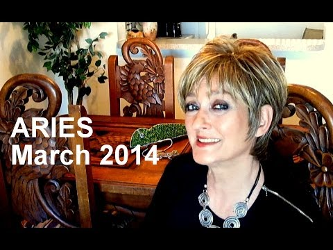 ARIES MARCH 2014 Astrology Forecast 2014 - Karen Lustrup