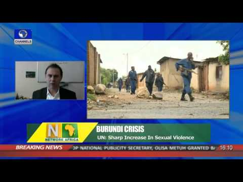 Network Africa:UN Reports Sharp Increase In Sexual Violence In Burundi Crisis