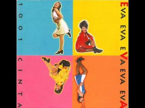 Eva - 1001 Cinta