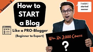 Lesson-3: How to start a blog (Domain, Hosting , Wordpress Theme)