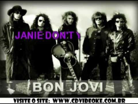 Bon Jovi   Janie Don't Take Your Love To Town