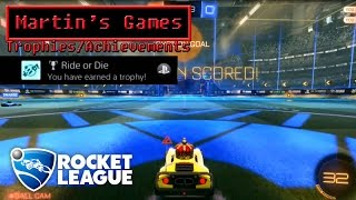 Ride or Die - Trophy/Achievement - Rocket League